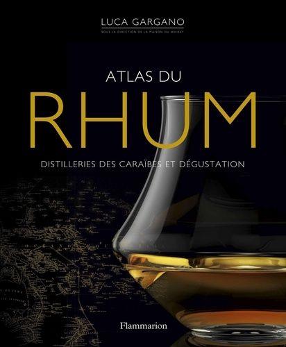 Livre L'Atlas du Rhum