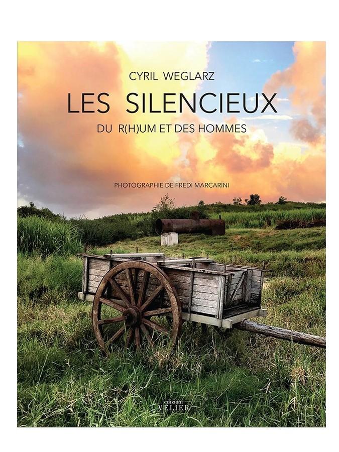 Livre Les Silencieux, du Rhum et des Hommes
