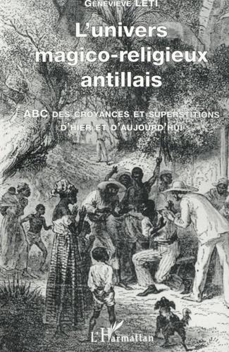 Livre L'Univers Magico-Religieux Antillais